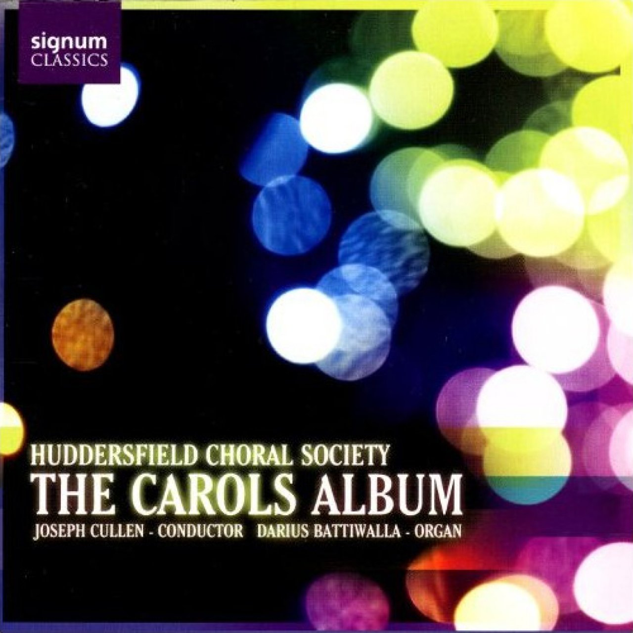 Huddersfield Choral Society - The Carols Album (2007)