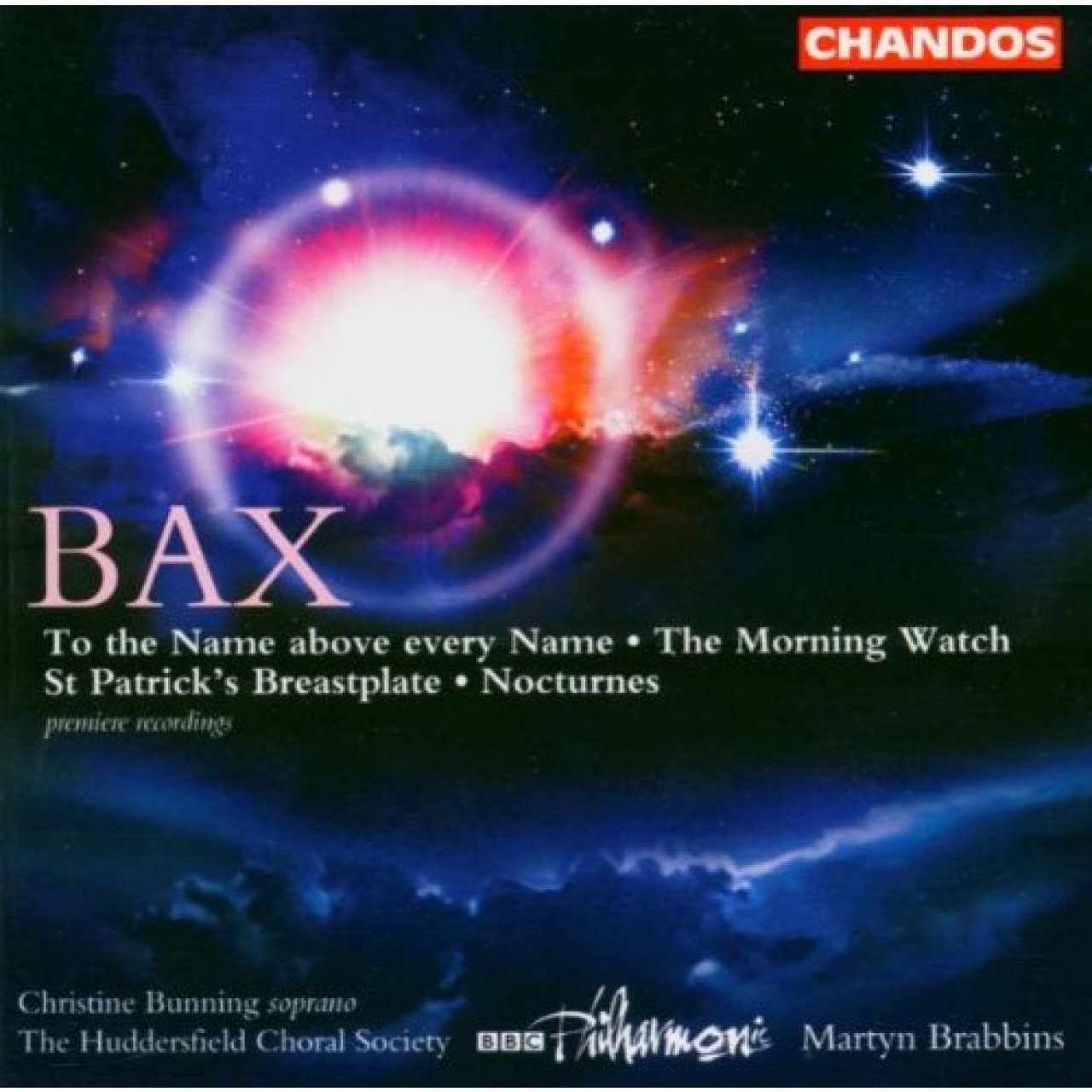 Bax: Works for Chorus and Orchestra (2004)