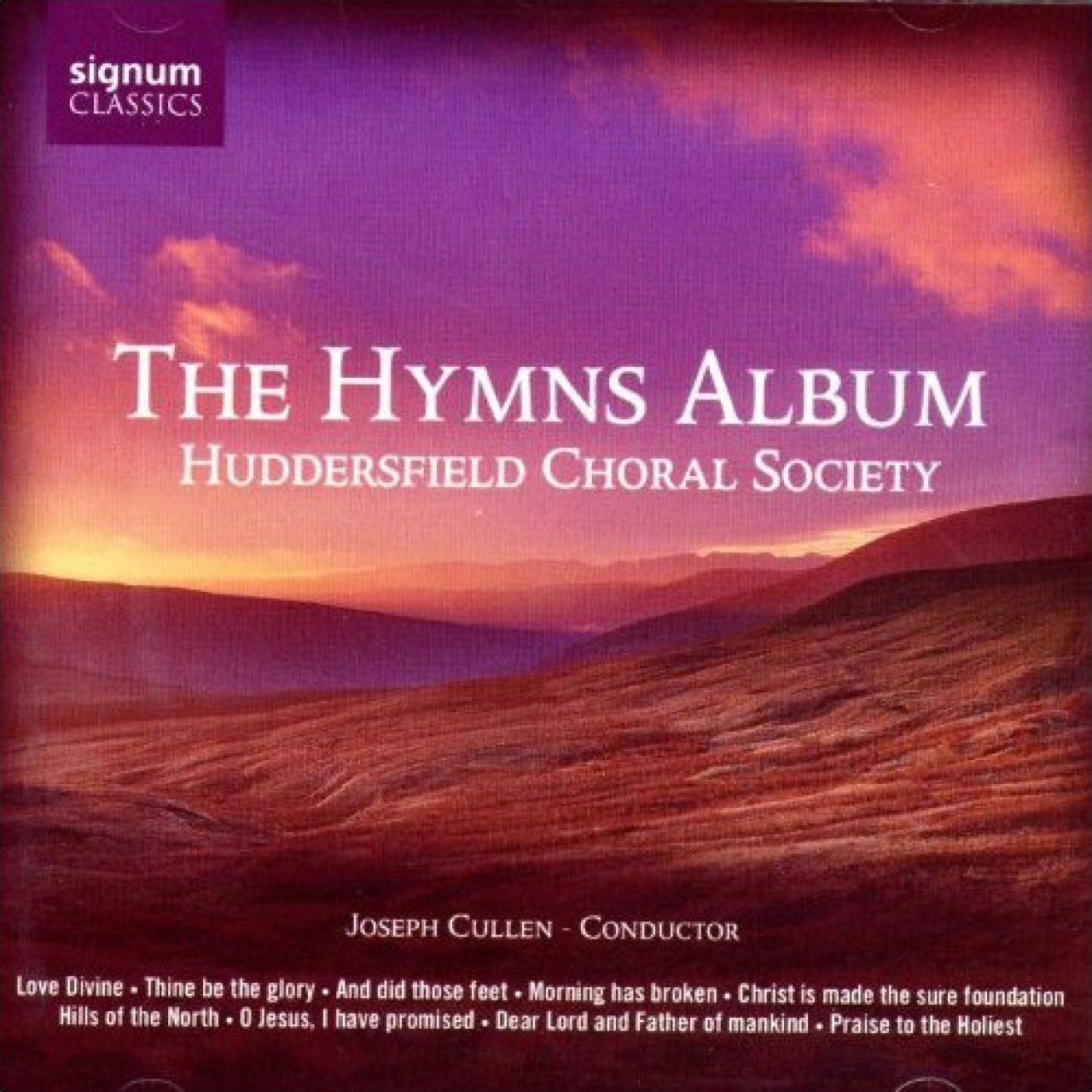 Huddersfield Choral Society - The Hymns Album (2006)